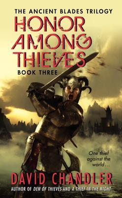 Honor Among Thieves By Chandler, David