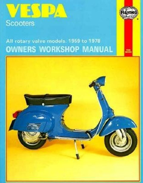Vespa Scooters Owners Workshop Manual By Clew, Jeff